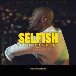 King Promise - Selfish